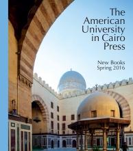 AUC Press Spring 2016 Catalog Cover